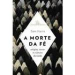 """Sam Harris: """"Morte da Fé"""", São Paulo, Companhia da Letras, 2005. Rica contribuição para a reflexão acerca dos males da religião."""
